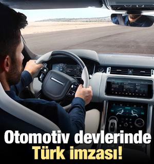 Otomotiv devlerinde Türk imzası
