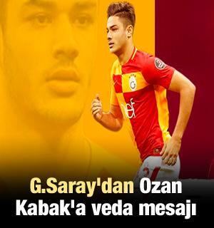 G.Saray'dan Ozan Kabak'a veda mesajı