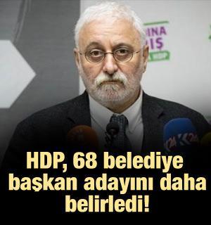 HDP, 68 belediye başkan adayını daha belirledi!