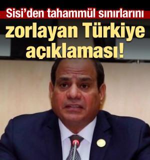 Sisi'den haddini aşan Türkiye açıklaması!