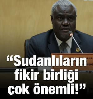 Musa Faki: Sudanlıların fikir birliği çok önemli!
