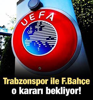 Trabzonspor ile F.Bahçe o kararı bekliyor!
