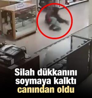 Silah dükkanını soymaya kalktı canından oldu