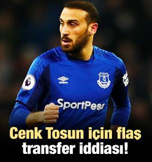 Cenk Tosun için flaş transfer iddiası!