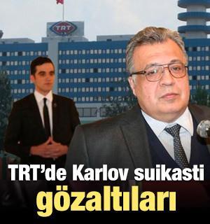 Savcılık harekete geçti! O TRT çalışanları gözaltında