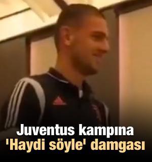 Juventus kampına 'Haydi söyle' damgası