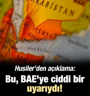 Husiler: Bu, BAE'ye ciddi bir uyarıydı!