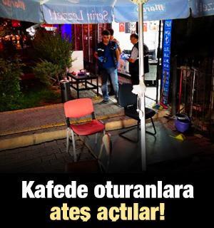 Kafede oturanlara otomobilden ateş açıldı: 3 yaralı