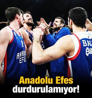 Anadolu Efes durdurulamıyor!