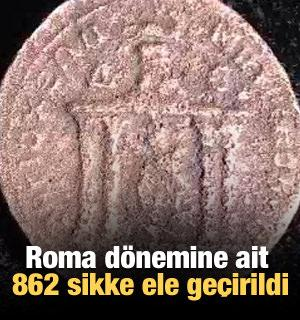Roma dönemine ait 862 sikke ele geçirildi
