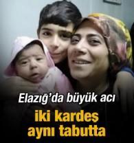 Elazığ'da büyük acı: İki kardeş aynı tabutta