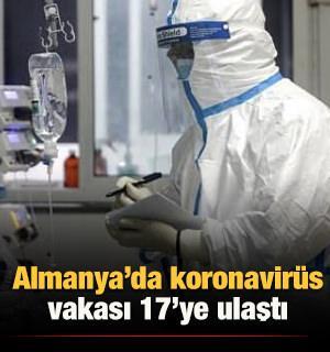 Almanya'da koronavirüs vakası 17'ye yükseldi